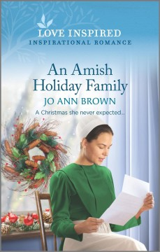 An Amish holiday family / Jo Ann Brown.