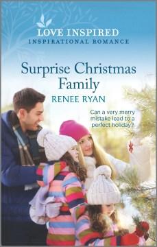 Surprise Christmas family / Renee Ryan.