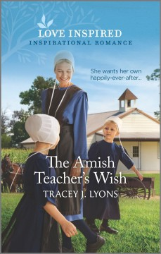 The Amish Teacher's Wish