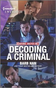 Decoding a Criminal