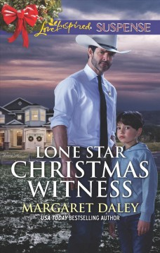 Lone Star Christmas witness / Margaret Daley.