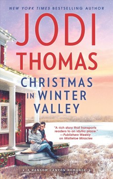 Christmas in Winter Valley / Jodi Thomas.