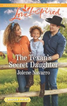 The Texan's secret daughter / Jolene Navarro.