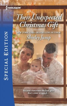 Their unexpected Christmas gift / Shirley Jump.