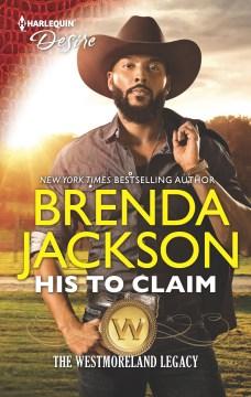 His to claim / Brenda Jackson.