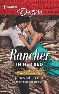Rancher in her bed / Joanne Rock.