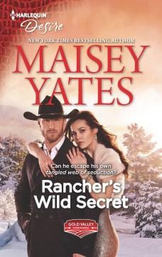 Rancher's wild secret / Maisey Yates.