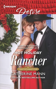 Hot holiday rancher / Catherine Mann.