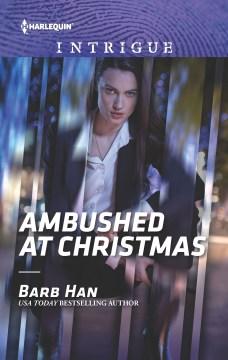 Ambushed at Christmas