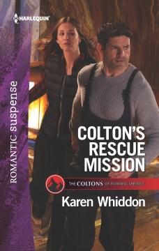 Colton's Rescue Mission