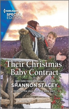 Their Christmas baby contract / Shannon Stacey.