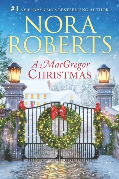A Macgregor Christmas : A 2-in-1 Collection