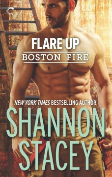 Flare up / Shannon Stacey.