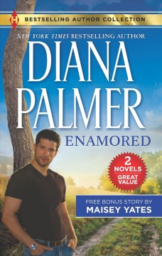 Enamored & Claim Me, Cowboy : Enamored