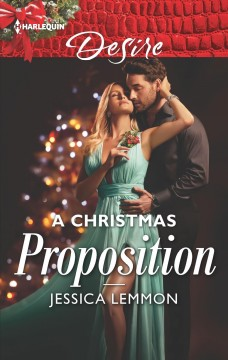 A Christmas proposition / Jessica Lemmon.