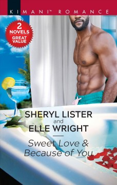 Sweet Love & Because of You : A 2-in-1 Collection