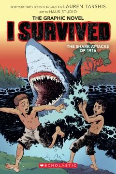 I Survived 2 : I Survived the Shark Attacks of 1916