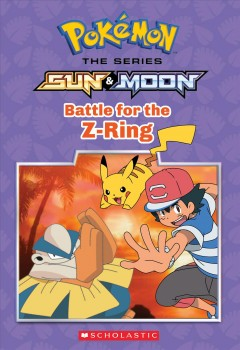 Battle for the Z-ring / adapted by Jeanette Lane.