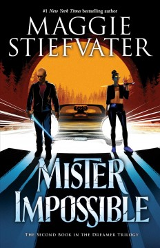 Mister Impossible Maggie Stiefvater.