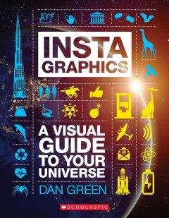 Instagraphics : A Visual Guide to Your Universe