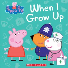 When I grow up / story adapted by Marilyn Easton.