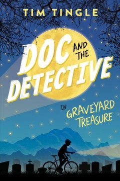 Doc and the detective in : graveyard treasure