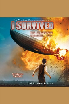 I survived the Hindenburg disaster, 1937 [electronic resource] / by Lauren Tarshis ; illustrated by Scott Dawson.