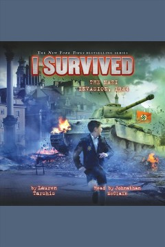 I survived the Nazi invasion,1944 [electronic resource] / by Lauren Tarshis ; illustrated by Scott Dawson.
