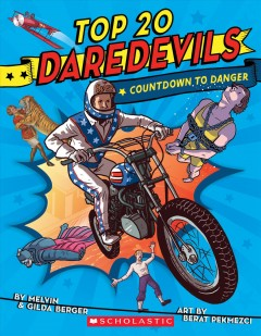 Top 20 daredevils : countdown to danger