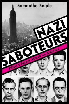 Nazi saboteurs : Hitler's secret attack on America