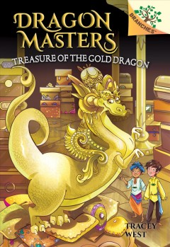 Treasure of the Gold Dragon / by Tracey West ; illustrated by Sara Foresti.