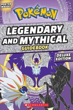 Pokémon legendary and mythical guidebook / Simcha Whitehill.