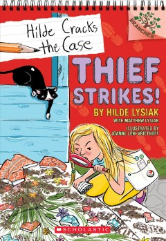 Thief strikes! / A Branches Book