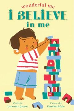 Wonderful Me : I Believe in Me
