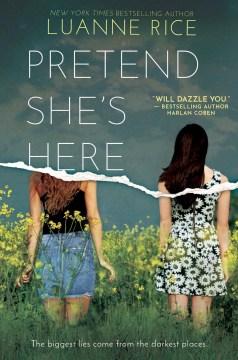 Pretend she's here / Luanne Rice.