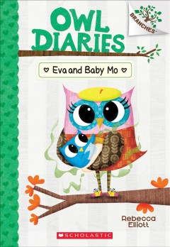 Eva and Baby Mo / A Branches Book