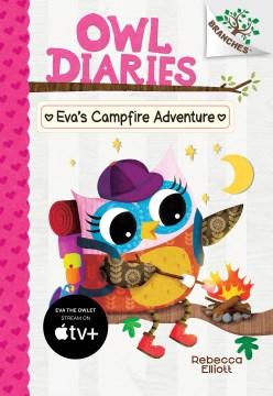 Eva's campfire adventure / A Branches Book