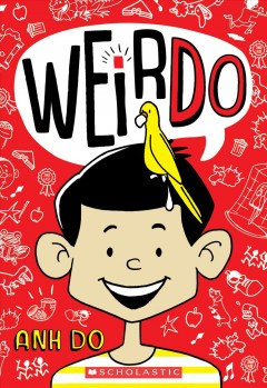 WeirDo / Anh Do ; illustrated by Jules Faber.