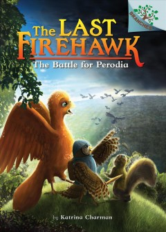 The battle for Perodia / A Branches Book
