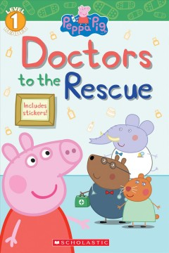 Doctors to the rescue / adapted by Meredith Rusu.