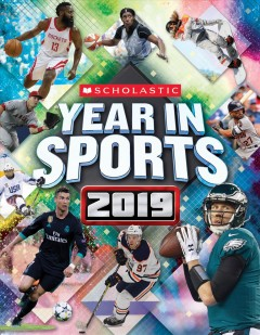 Scholastic year in sports 2019 / text was written by James Buckley Jr..