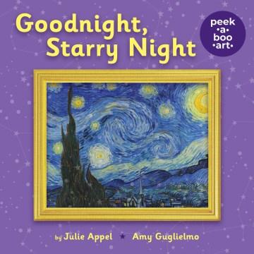Goodnight, Starry Night : Peek-a-boo Art