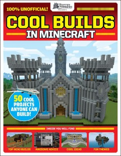 100 Things to Build in Minecraft