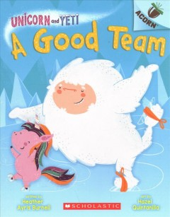 A good team / by Heather Ayris Burnell ; illustrated by Hazel Quintanilla.