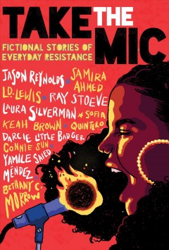 Take the mic : fictional stories of everyday resistance