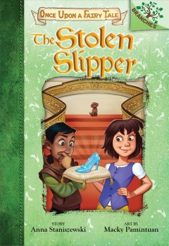 The stolen slipper / A Branches Book