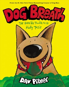 Dog breath : the horrible trouble with Hally Tosis