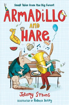 Armadillo and Hare : Tales from the Forest