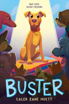 Buster / Caleb Zane Huett.