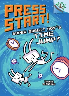 Super Rabbit Boy's time jump! / Thomas Flintham.